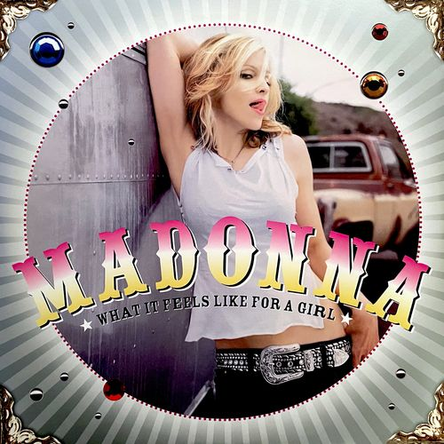 Madonna - What It Feels Like For A Girl [Mp3 320kbps] [2021]
