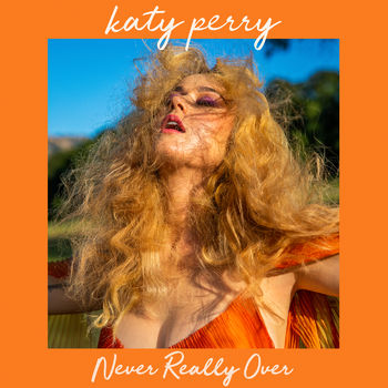 Never Really Over cover