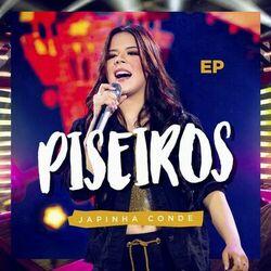 Japinha Conde – Piseiros (Ao Vivo) 2021 CD Completo