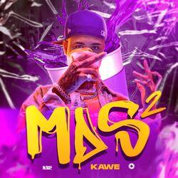 Mds 2 – Kawe