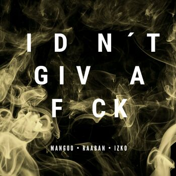 I Don't Give A F*ck cover