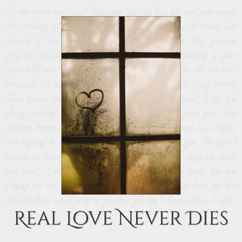 Real Love Never Dies cover