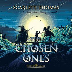 The Chosen Ones - Worldquake 2 (Unabridged)