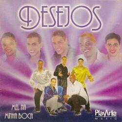 Desejos – Mel na Minha Boca 2019 CD Completo