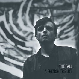 Album cover of The Fall – A French Tribute
