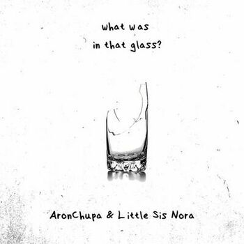 What Was in That Glass cover