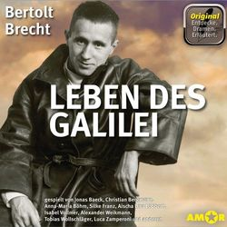 Leben des Galilei - Dramen. Erläutert. (Ungekürzt) Audiobook