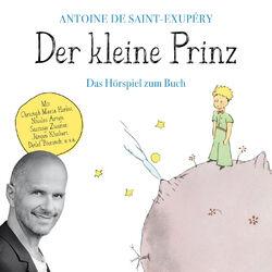 Der kleine Prinz (Das Hörspiel zum Buch) Audiobook
