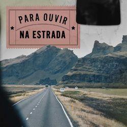 Pra Ouvir na Estrada 2020 CD Completo