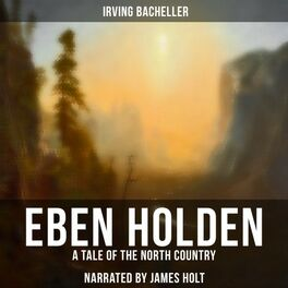 Album cover of Eben Holden (A Tale of the North Country)