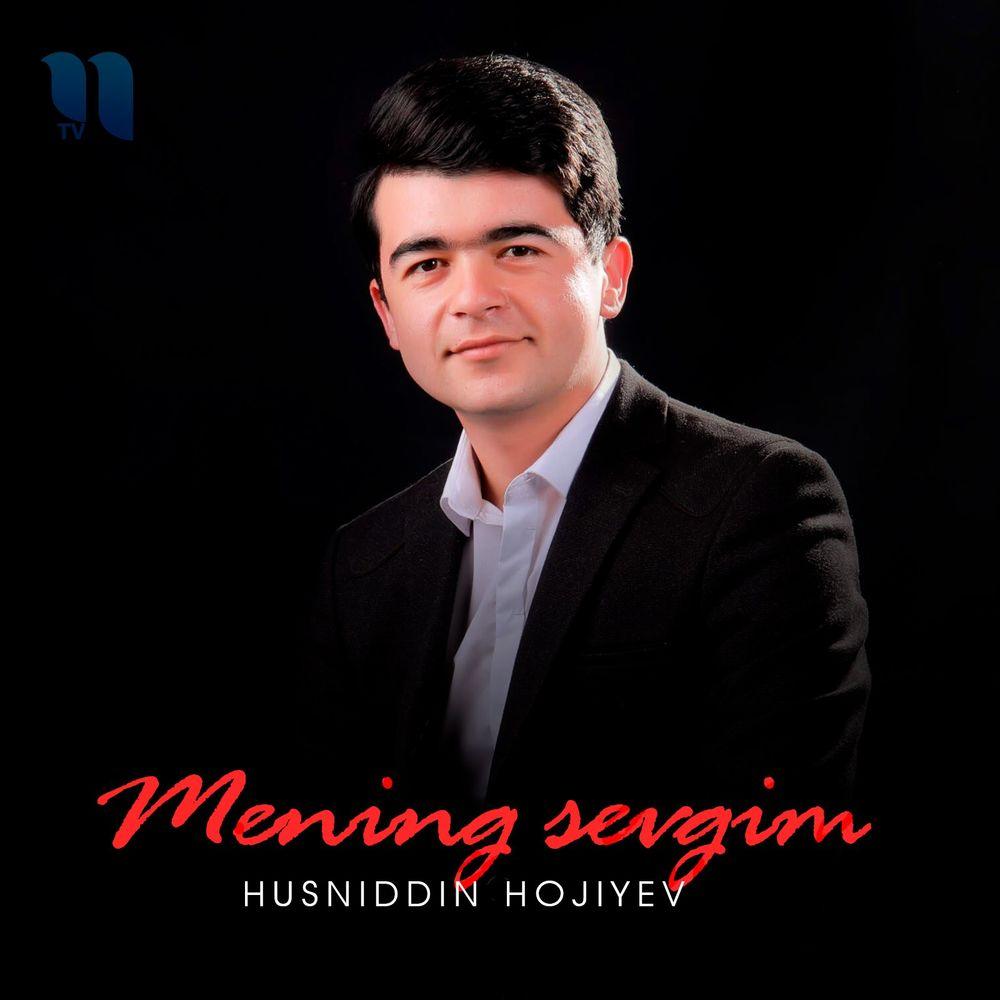 Husniddin Hojiyev - Mening Sevgim