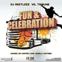 Fun+Celebration (Ti-Mo rmx) - DJ RESTLEZZ