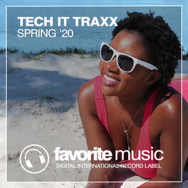 Album cover of Tech It Traxx Spring '20