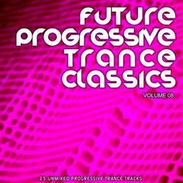 Album cover of Future Progressive Trance Classics Vol 8