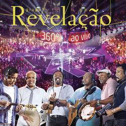 Grupo Revelação – 360º Ao Vivo 2012 CD Completo