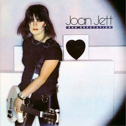 Joan Jett – Bad Reputation (Expanded Edition) 2010 CD Completo