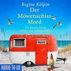 Der Möwenschiss-Mord - Ino Tjarks & Co. ermitteln - Ein Küsten-Krimi, Band 2 (ungekürzt) Audiobook