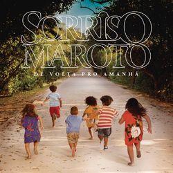 Sorriso Maroto – De Volta pro Amanhã (Deluxe) 2016 CD Completo