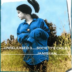Unreleased 3: Society's Child