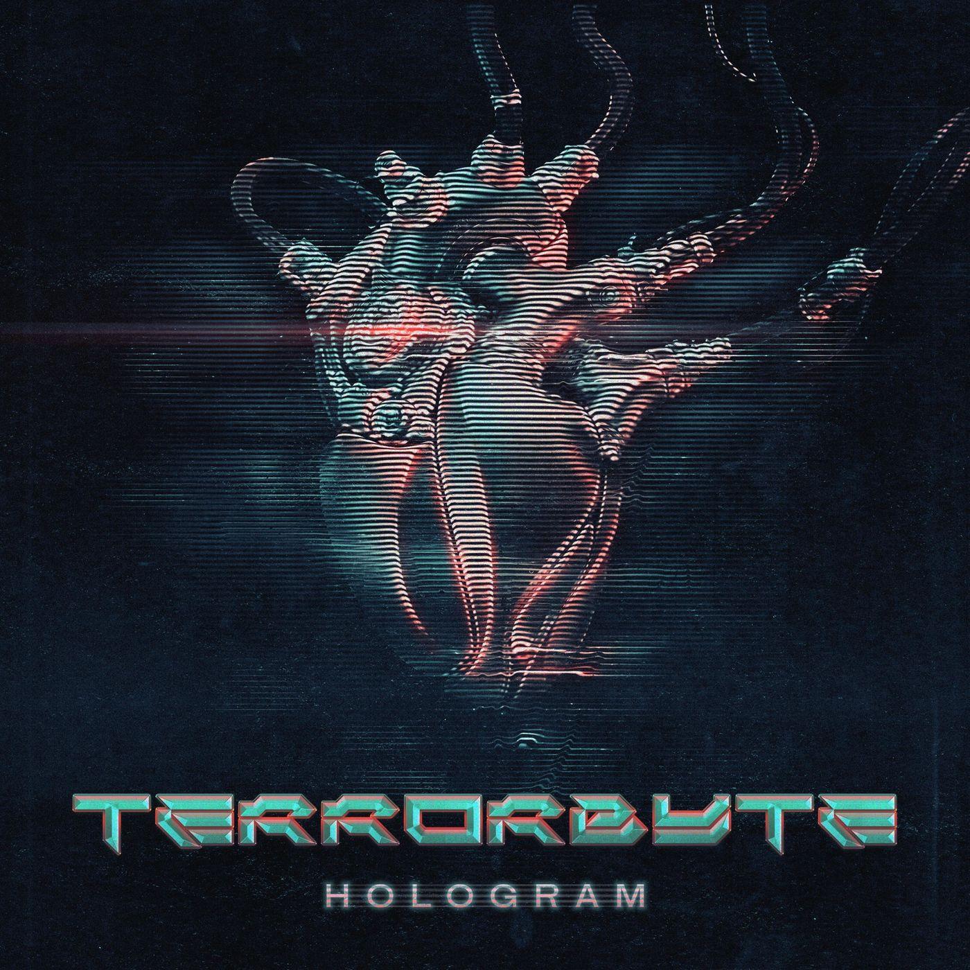 Terrorbyte - Hologram [single] (2020)