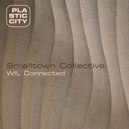 Album cover of Smalltown Collective - Wil Connected (MP3 EP)