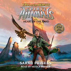 Heart of the Land - Spirit Animals: Fall of the Beasts, Book 5 (Unabridged) Audiobook