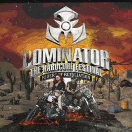 Album cover of Dominator The Hardcore Festival (Riders Of Retaliation)