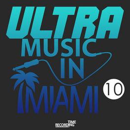 Album cover of Ultra Music In Miami 10