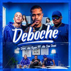 Deboche (part MC Ryan SP e Mc Don Juan) - Mc Davi Download