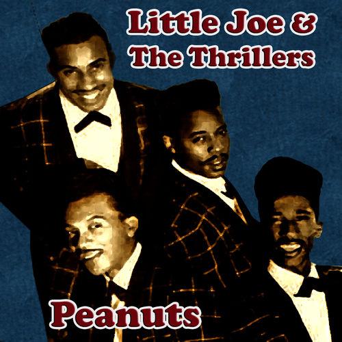 Little Joe & The Thrillers: Peanuts - Music Streaming - Listen on ...