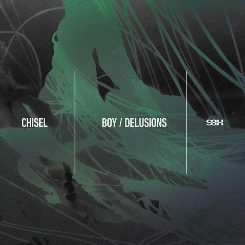 Download Chisel - Boy / Delusions (SBK005) mp3