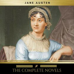 Jane Austen: The Complete Novels Audiobook