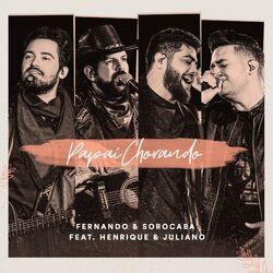 Música Papai Chorando  - Fernando e Sorocaba (2021)