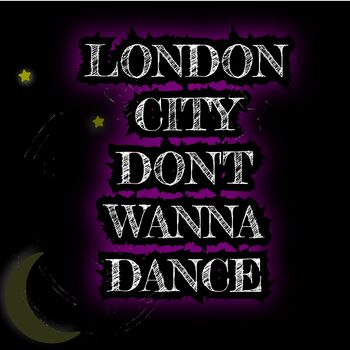 London City Don't Wanna Dance cover