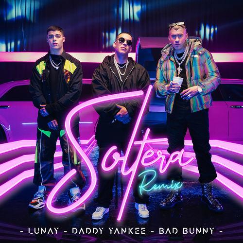 Soltera (Remix) - Lunay