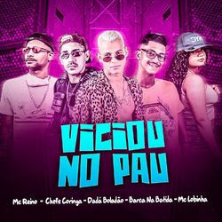 Download Música Viciou no Pau  - Dadá Boladão, Mc Reino Mp3