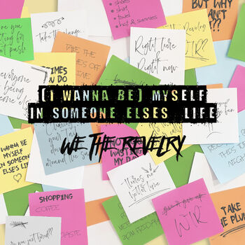 (I Wanna Be) Myself in Someone Else's Life cover