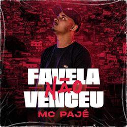 Favela não venceu