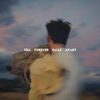 Till Forever Falls Apart cover