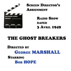 Screen Director's Assignment, The Ghost Breakers directed by George Marshall starring Bob Hope Audiobook