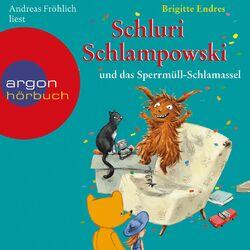 Schluri Schlampowski und das Sperrmüll-Schlamassel (Gekürzte Fassung) Audiobook