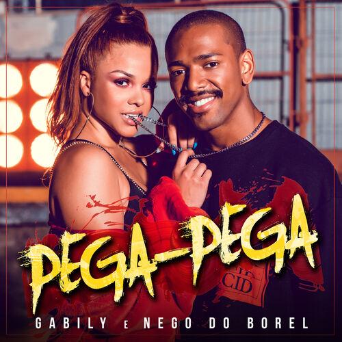 Baixar Single Pega Pega, Baixar CD Pega Pega, Baixar Pega Pega, Baixar Música Pega Pega - Gabily, Nego do Borel 2018, Baixar Música Gabily, Nego do Borel - Pega Pega 2018