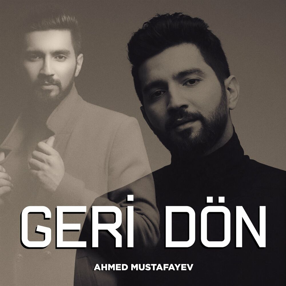Ahmed Mustafayev - Geri Dön
