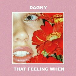 That Feeling When - Dagny Download