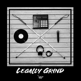 Album cover of Legally Grind