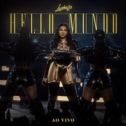 CD Ludmilla – Hello mundo (Ao vivo) 2019 download