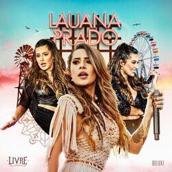 CD Lauana Prado - Livre (Ao Vivo / Deluxe) 2021 - Torrent download