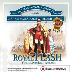 Royal Flash (Flashman in Deutschland) Audiobook