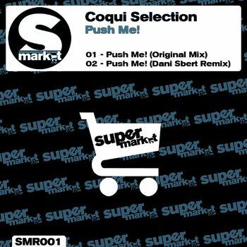 Push Me! (Dani Sbert Remix) cover