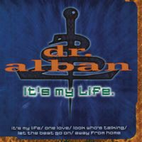 It's My Life (Remix) - DR ALBAN